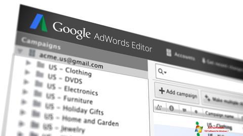 Ekran görüntüsü AdWords Editor Windows 7